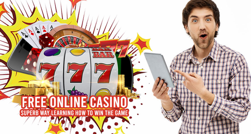 Free Online Casino - Superb Way Learning How To Win The Game