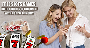 Free Slots Games – Offer You Lots Of Enjoyment With No Risk Of Money