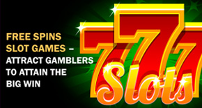 Free Spins Slot Games – Attract Gamblers to Attain the Big Win
