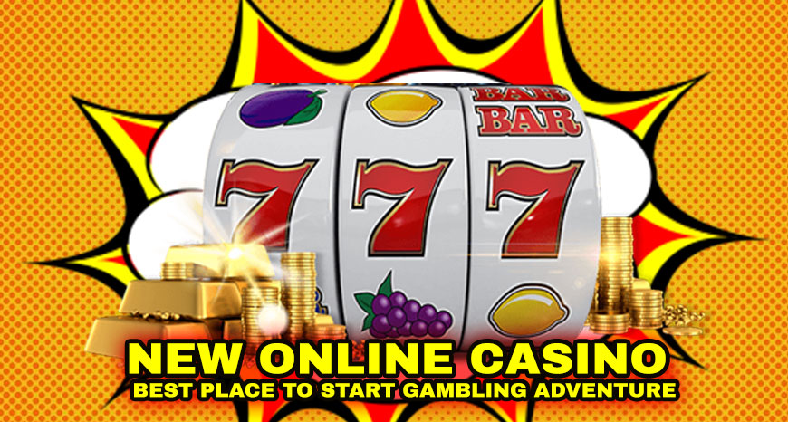 New Online Casino - Best Place to Start Gambling Adventure