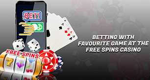 Betting with Favourite Game at the Free Spins Casino