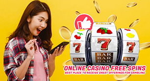 Online Casino Free Spins - Best Place to Receive Great Offerings for Gambling