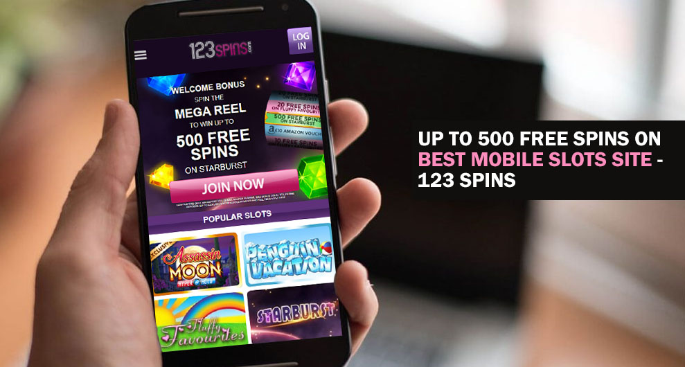 Up To 500 Free Spins On Best Mobile Slots Site - 123 Spins